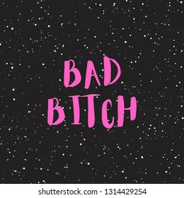 Bad bitch girly phrase typography in hot pink with black background with white dots