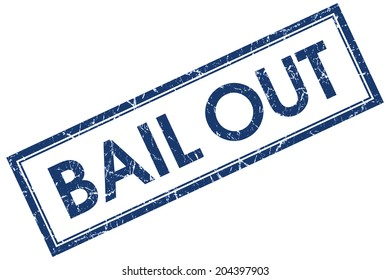 Bail out blue square grungy stamp isolated on white background