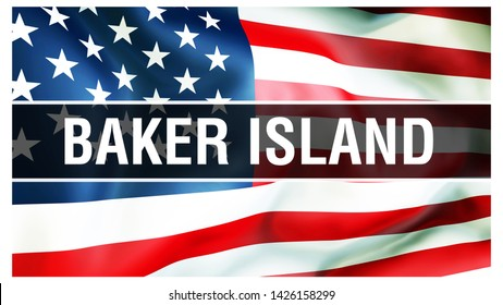 Baker Island state on a USA flag background, 3D rendering. United States of America flag waving in the wind. Proud American Flag Waving, US Baker Island state . US symbol and American Baker Island bac