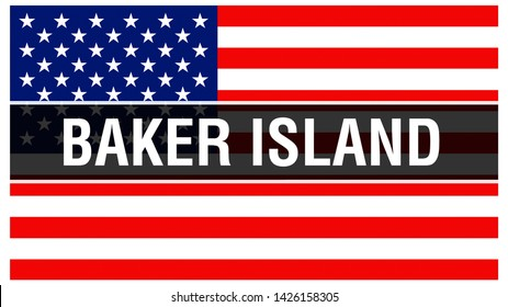 Baker Island state on a USA flag background, 3D rendering. United States of America flag waving in the wind. Proud American Flag Waving, US Baker Island state . US symbol and American Baker Island