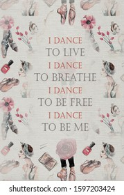 Ballet card. Watercolor greeting card. Dance quote