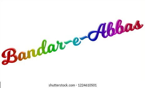 Bandar-e-Abbas City Name Calligraphic 3D Rendered Text Illustration Colored With RGB Rainbow Gradient, Isolated On White Background