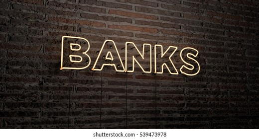 BANKS -Realistic Neon Sign on Brick Wall background - 3D rendered royalty free stock image. Can be used for online banner ads and direct mailers.