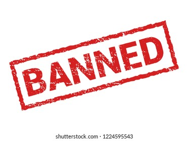 Banned rubber stamp isolated. sticker banned prohibition sign. Restricted or cancel design symbol.