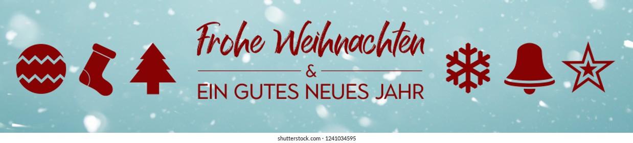 Banner - Frohe Weihnachten und ein gutes neues Jahr - Merry Christmas and  Happy new year in german