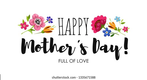Banner Happy Mothers Day with wildflowers and elegant lettering . Holiday card with inscription Happy Mothers Day.