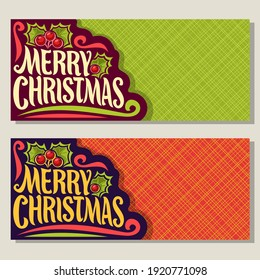 Banners for Christmas holiday with copy space: greeting card with twig of christmas holly with berries and leaves, xmas coupon with original font for text merry christmas on geometric background.