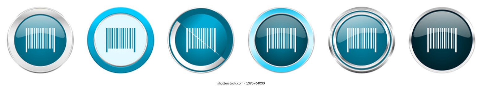 Barcode silver metallic chrome border icons in 6 options, set of web blue round buttons isolated on white background