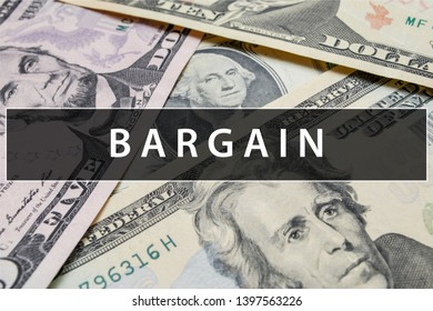 Bargain Closeup Concept. Business. Bargain text at Dollar Banknote.