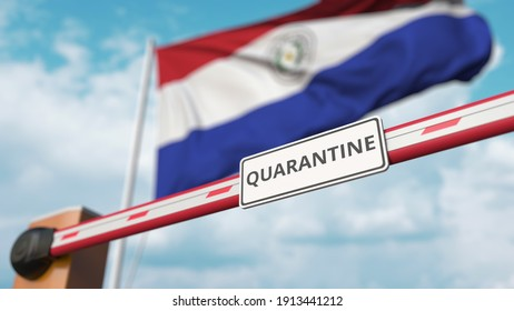 Barrier gate with quarantine sign being closed with flag of paraguay as a background. paraguayan border closure or infection related isolation 3D rendering