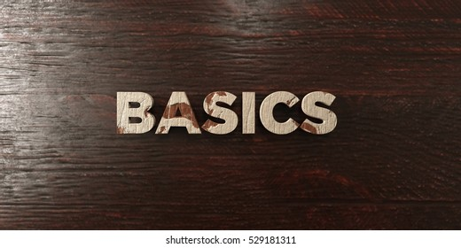 Basics - grungy wooden headline on Maple  - 3D rendered royalty free stock image. This image can be used for an online website banner ad or a print postcard.