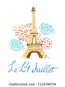 Bastille day. Le 14 Juillet. Text '14th of July'. French National day greeting card and poster design. Hand drawn watercolor illustration wit Eiffel tower and fireworks isolated on white background