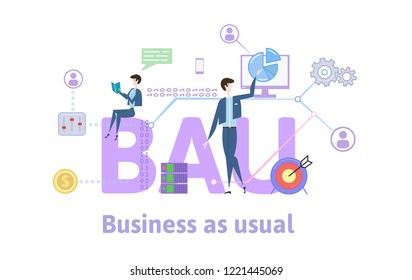 BAU, Business as usual. Concept with keywords, letters and icons. Colored flat illustration on white background. Raster version.