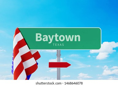 Baytown - Texas. Road or Town Sign. Flag of the united states. Blue Sky. Red arrow shows the direction in the city. 3d rendering