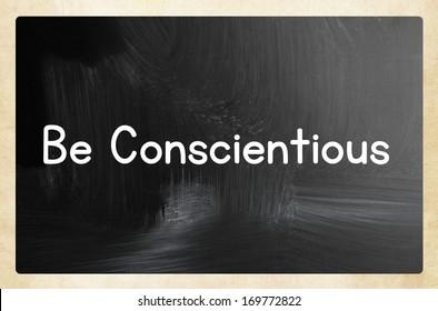 be conscientious concept