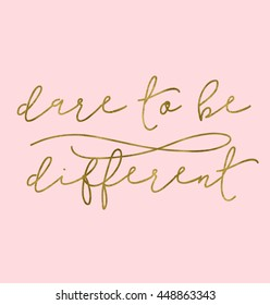 Be Different Motivational Quote Perfect for Wall Art