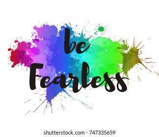 Be fearless typography poster, inspirational quote art print