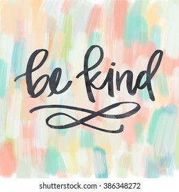 Be Kind Inspirational Quote