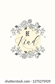 be kind quote with minimal background