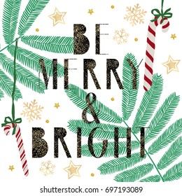 Be Merry and Bright Christmas Quote about winter season beautiful greeting card