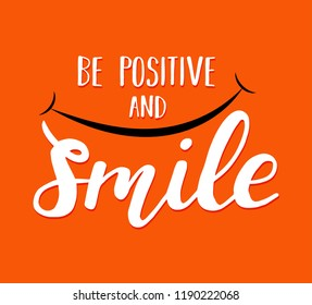Be positive and smile. Motivation card. World smile day