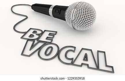 Be Vocal Microphone Speak Up Talk 3d Illustration