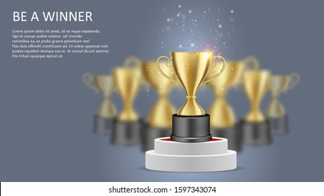 Be a winner poster web banner template. illustration of golden cup standing on white round podium. Competition winner trophy award, championship victory reward.