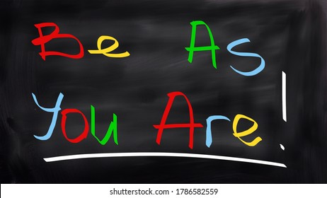 Be yourself concept text on blackboard