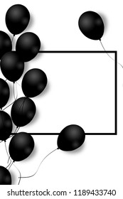 Beautiful black balloons randomly flying over black frame. Party elegant background with space for text. Black frame, balloons.