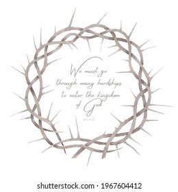 Beautiful elegant watercolor crown of thorns illustration with strengthen inspiring comforting Bible quote