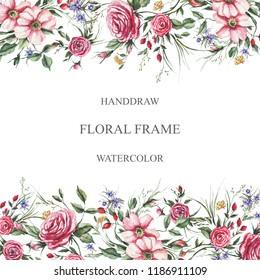 Beautiful frame with watercolor flowers. An elegant combination of roses, wildflowers, small grasses and wild roses. Provencal style. Trend print. Ideal for wedding invitations, greeting cards
