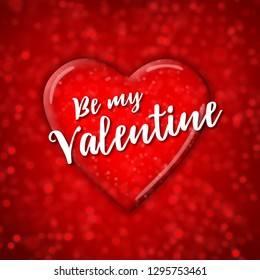 """Beautiful valentine's square card with with text """"Be my Valentine"""" on sparkling red heart placed glitter red background"""
