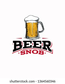 Beer snob graphic with a tall mug of beer with a foam head, on a white background.