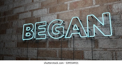 BEGAN - Glowing Neon Sign on stonework wall - 3D rendered royalty free stock illustration.  Can be used for online banner ads and direct mailers.