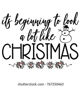 Its Beginning To Look Alot Like Christmas.It S Beginning To Look A Lot Like Christmas Images Stock