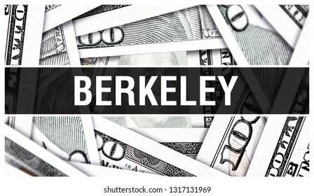 Berkeley Closeup Concept. American Dollars Cash Money,3D rendering. Berkeley at Dollar Banknote. Financial USA money banknote and commercial money investment profit concept