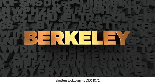 Berkeley - Gold text on black background - 3D rendered royalty free stock picture. This image can be used for an online website banner ad or a print postcard.