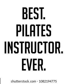 Best. Pilates Instructor. Ever.