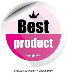 Best product pink colorful  label, sticker, sign, icon and stamp with crown on white background.
