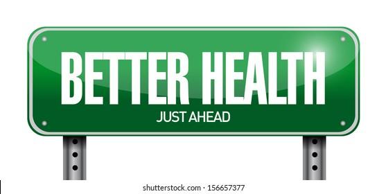 better health road sign illustration design over white