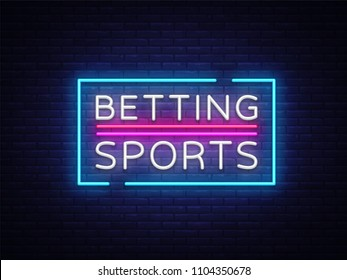 Betting Sports . Betting neon sign. Bright night signboard on gambling, betting. Light banner, design element.