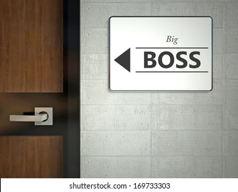 Big boss sign hanging near office door