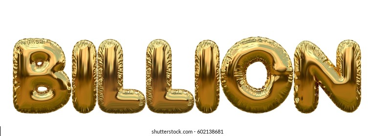 Billion number word made from gold foil balloons. 3D rendering