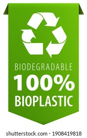 Biodegradable 100 percent Bioplastic text and Recycle logo symbol green tag ribbon banner icon isolated on white background.
