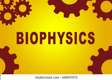 BIOPHYSICS sign concept illustration with red gear wheel figures on yellow background