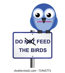 Bird altering do not feed the birds sign