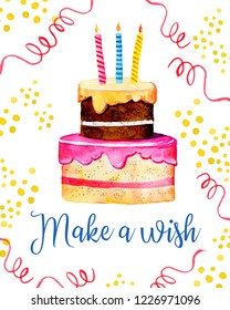 Birthday card design template with cake, candles, decorations. Title Make a wish. Hand drawn cartoon watercolor sketch illustration on white background