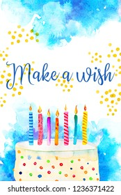 Birthday card design template with cake and candles. Greeting Make a wish. Hand drawn cartoon watercolor sketch illustration with blue watercolor spots on background
