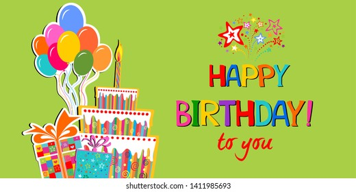 Birthday card. Happy birthday to you.  Celebration green background with gift boxes, coloful Balloons, Big Birthday cake with candle and place for your text.  illustration