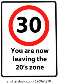 A Birthday Concept Made As Road Sign Illustrating Someone Reaching Their 30th